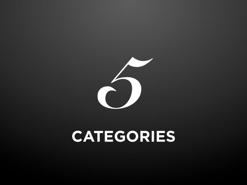 CATEGORIES 5