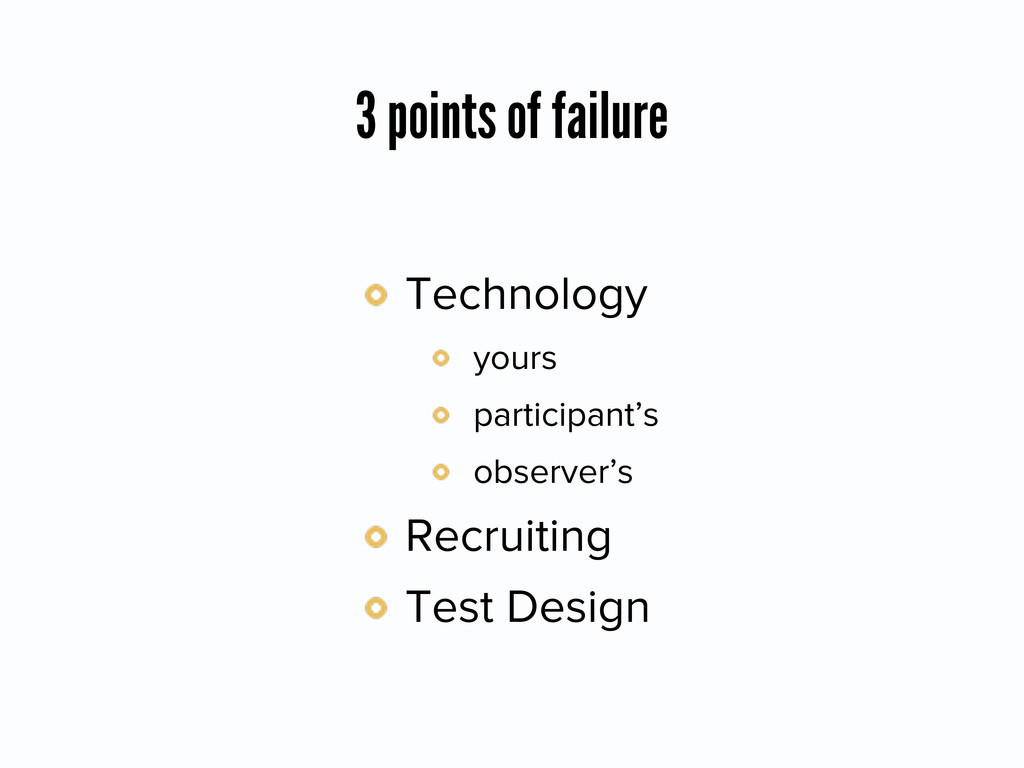 3 points of failure Technology yours participan...