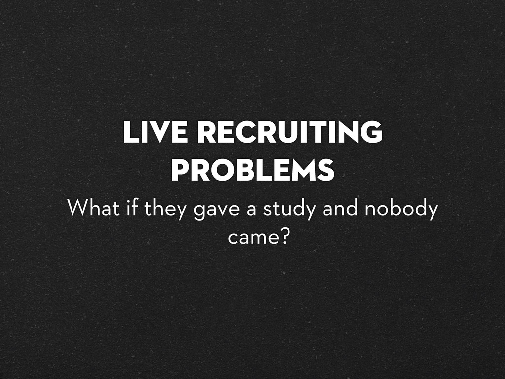Live Recruiting Problems What if they gave a st...