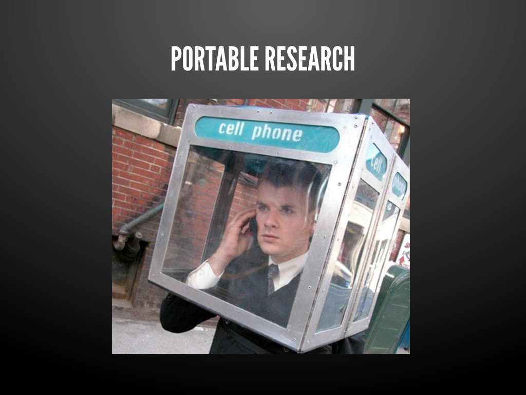 PORTABLE RESEARCH