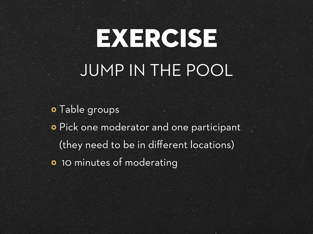 EXERCISE JUMP IN THE POOL Table groups Pick one...