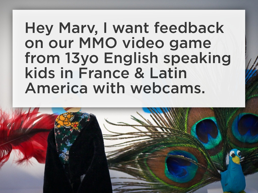 Hey Marv, I want feedback on our MMO video game...