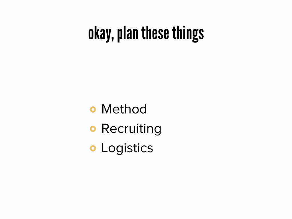 okay, plan these things Method Recruiting Logi...