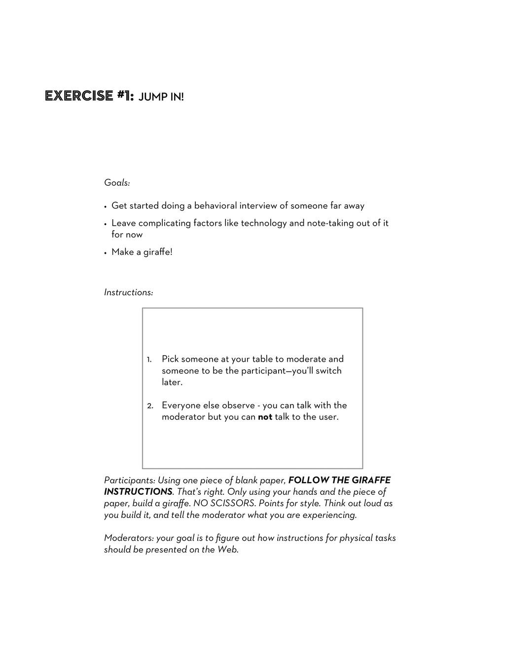 Goals: • Get started doing a behavioral intervi...