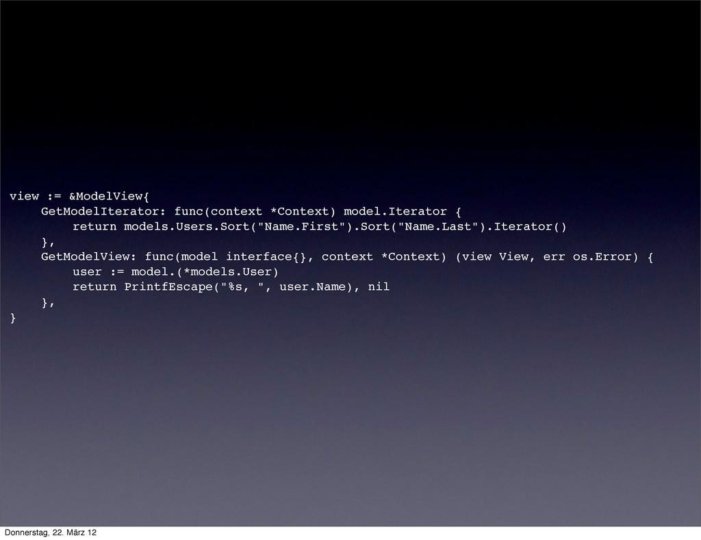 view := &ModelView{ ! GetModelIterator: func(co...