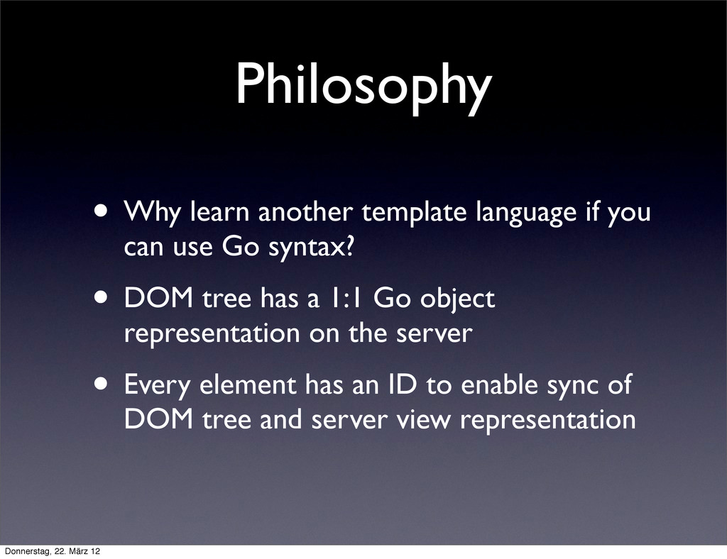 Philosophy • Why learn another template languag...