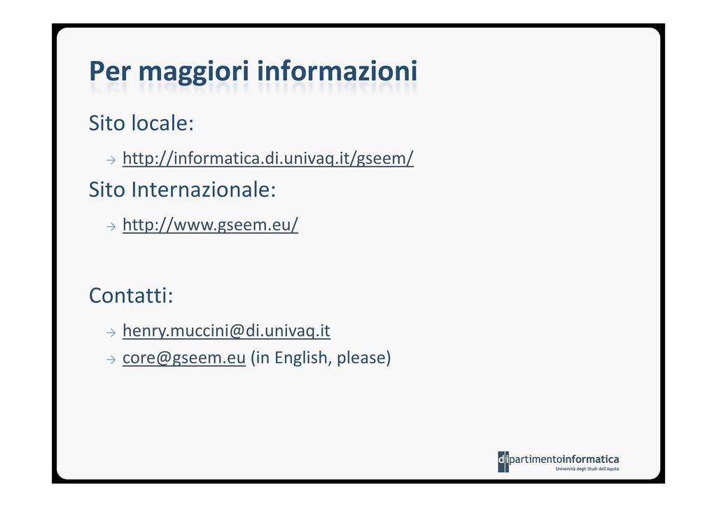 Per maggiori informazioni Sito locale: → http:/...