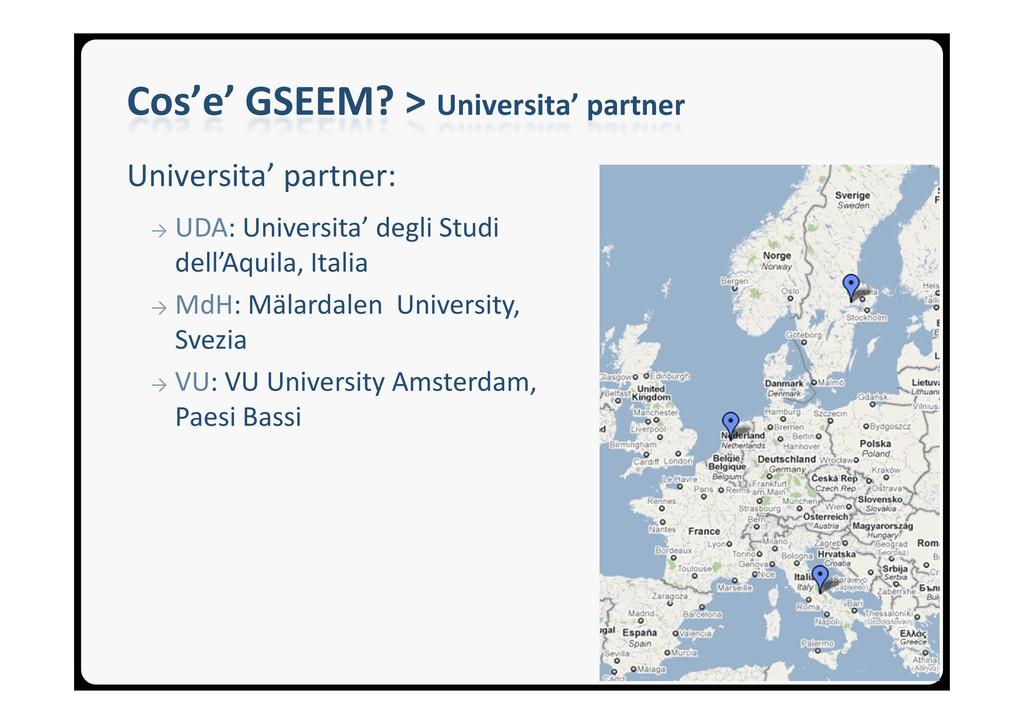 Cos'e' GSEEM? > Universita' partner Universita'...