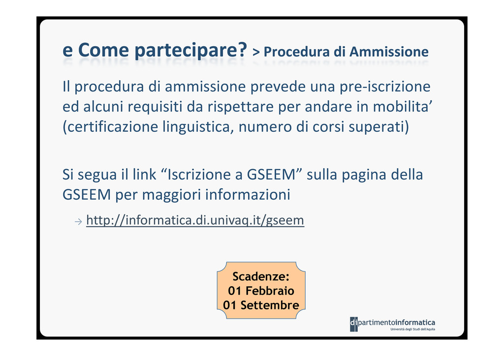 e Come partecipare? > Procedura di Ammissione I...