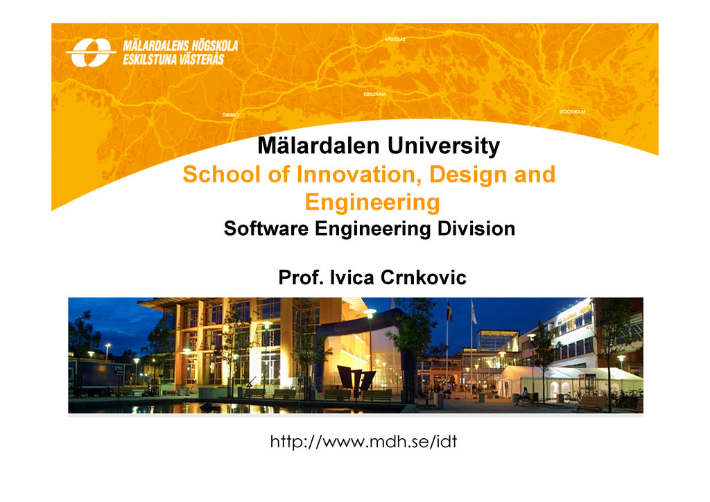 Mälardalen University School of Innovation, Des...
