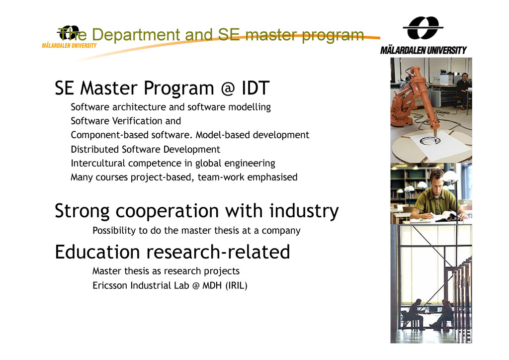 11 SE Master Program @ IDT •  Software architec...