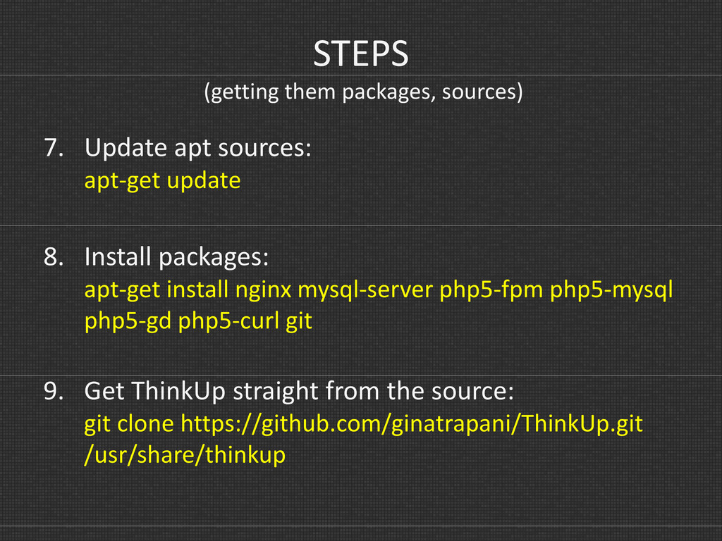 STEPS (getting them packages, sources) 7. Updat...