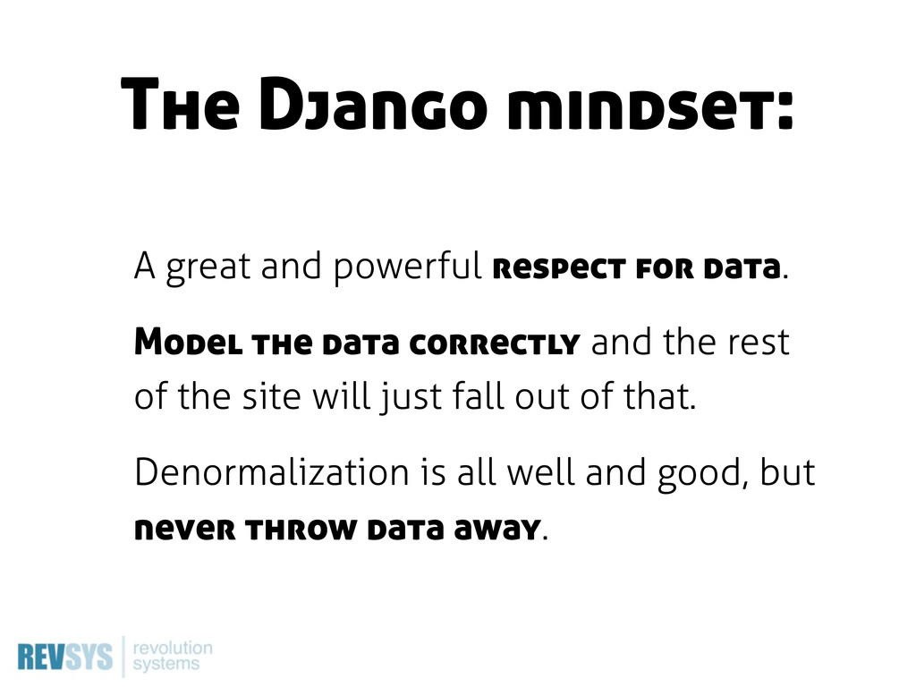 The Django mindset: A great and powerful respec...