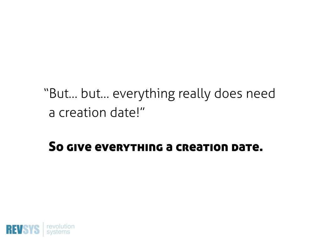 """But… but… everything really does need a creati..."