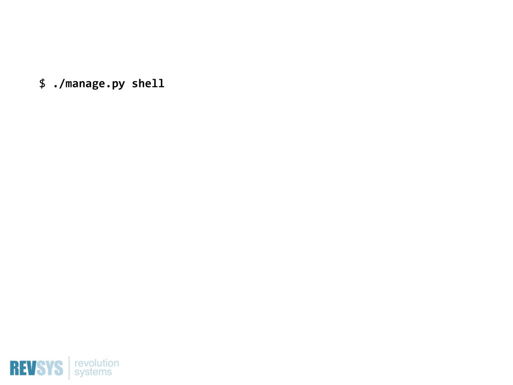 $  ./manage.py  shell
