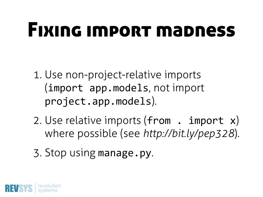 Fixing import madness 1. Use non-project-relati...
