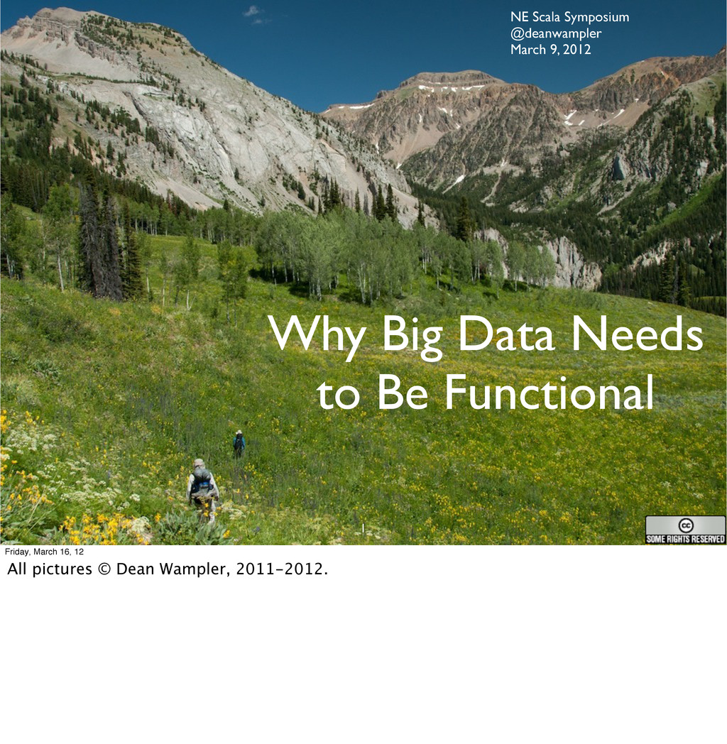 Why Big Data Needs to Be Functional 1 NE Scala ...