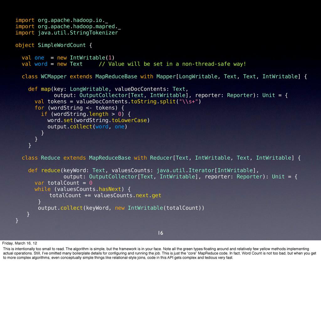 16 import org.apache.hadoop.io._ import org.apa...