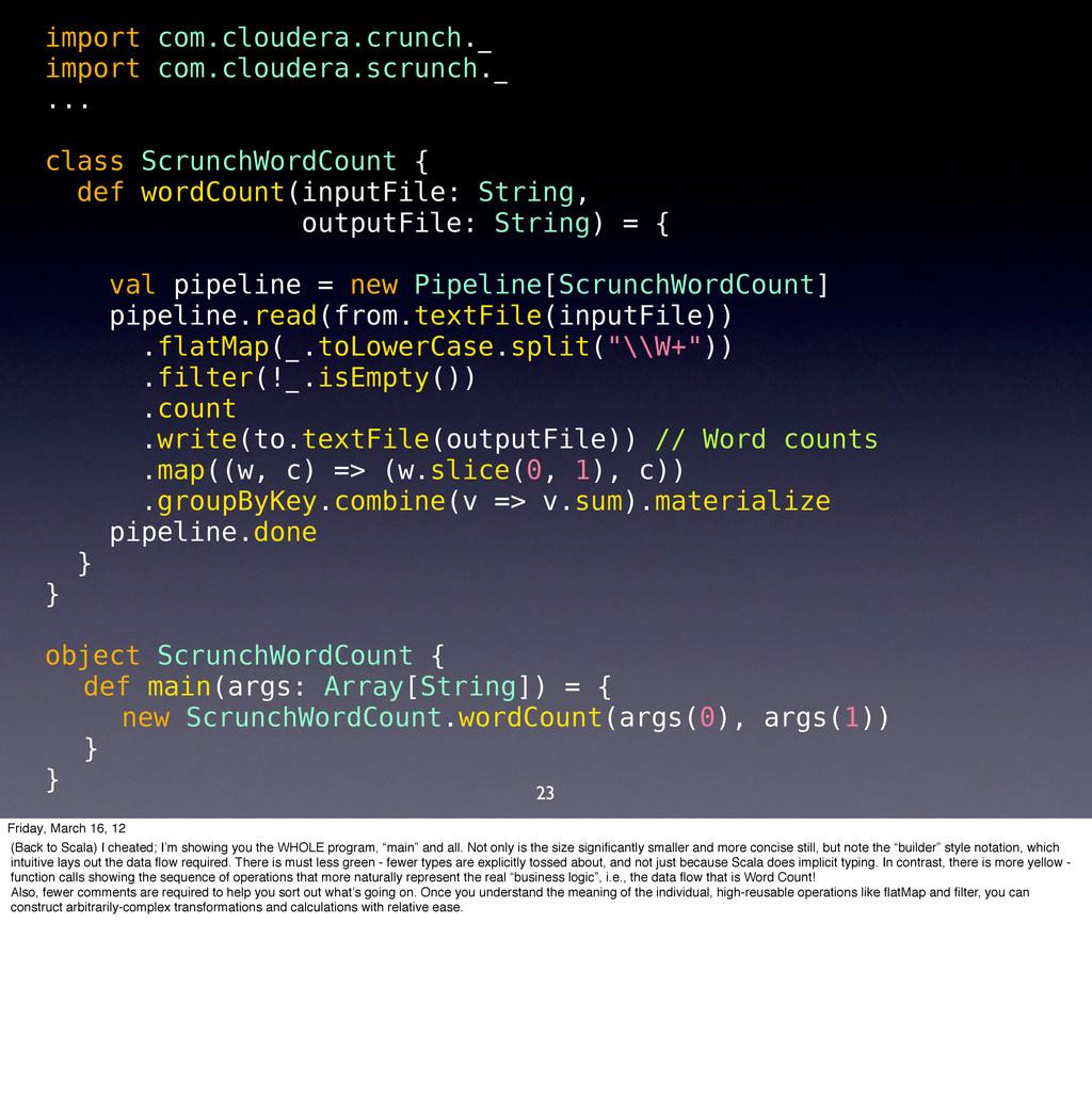 23 import com.cloudera.crunch._ import com.clou...
