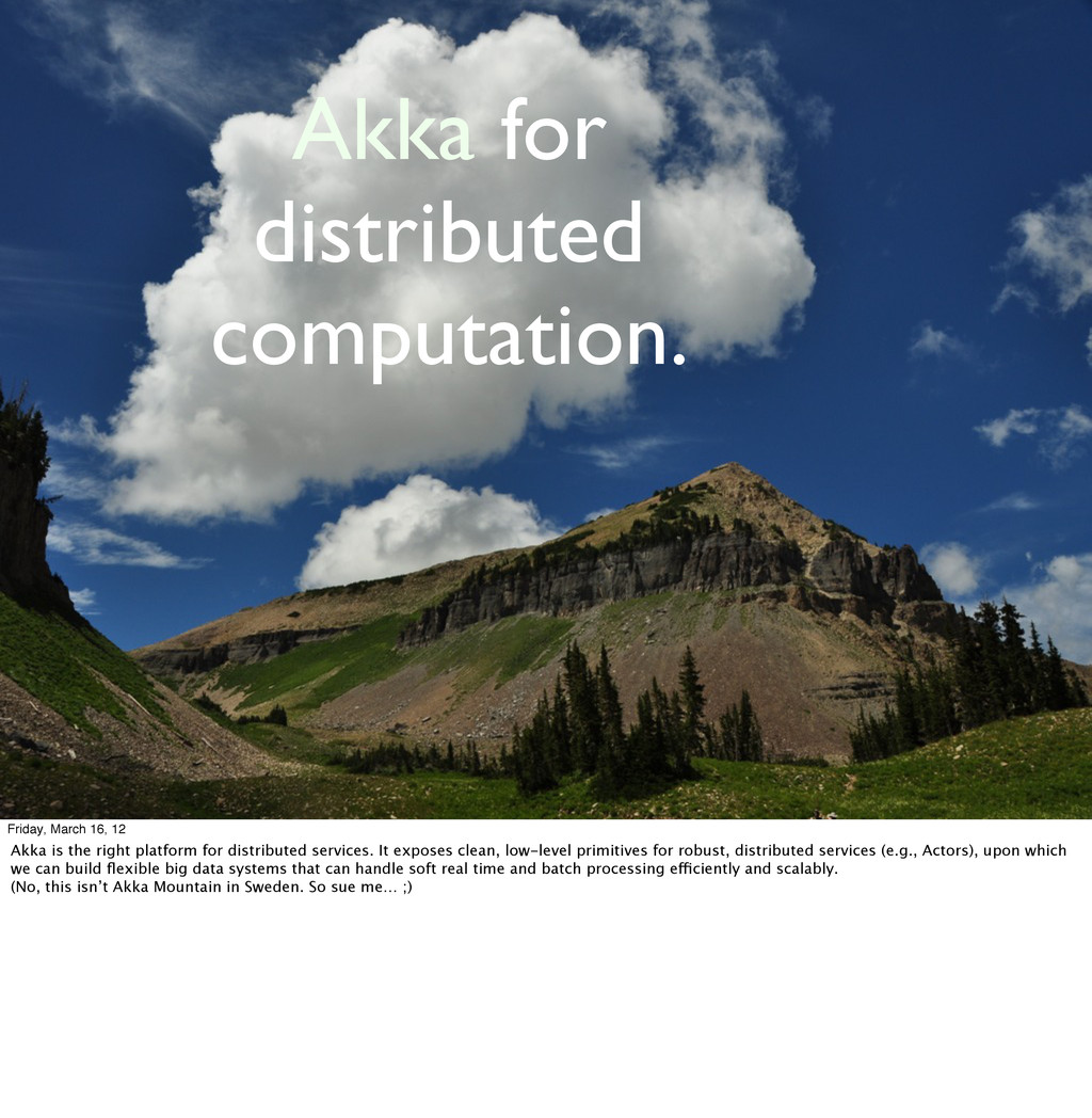 Akka for distributed computation. Friday, March...