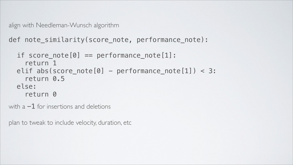 align with Needleman-Wunsch algorithm def note_...