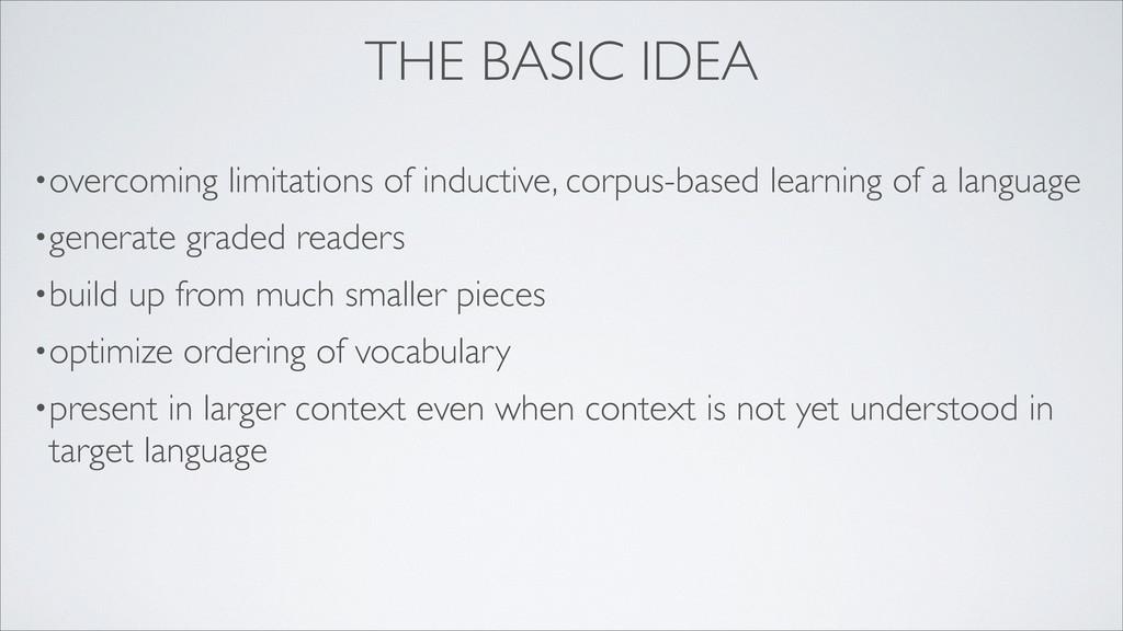 THE BASIC IDEA •overcoming limitations of induc...