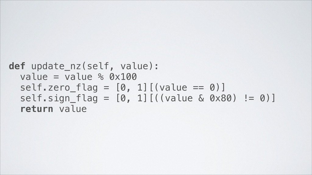 def update_nz(self, value): value = value % 0x1...