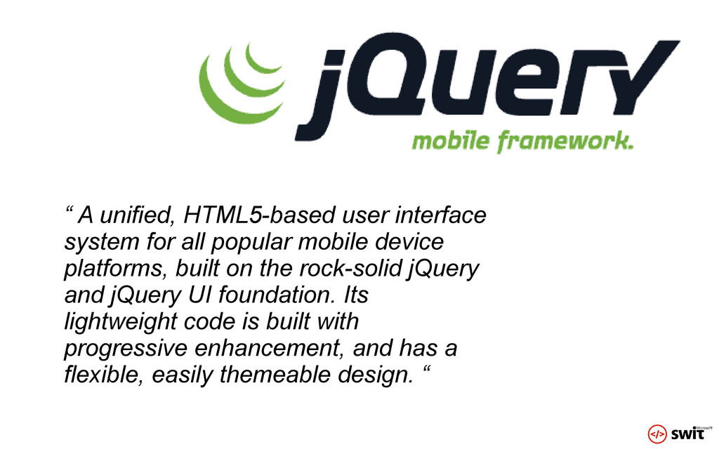 """ A unified, HTML5-based user interface system ..."