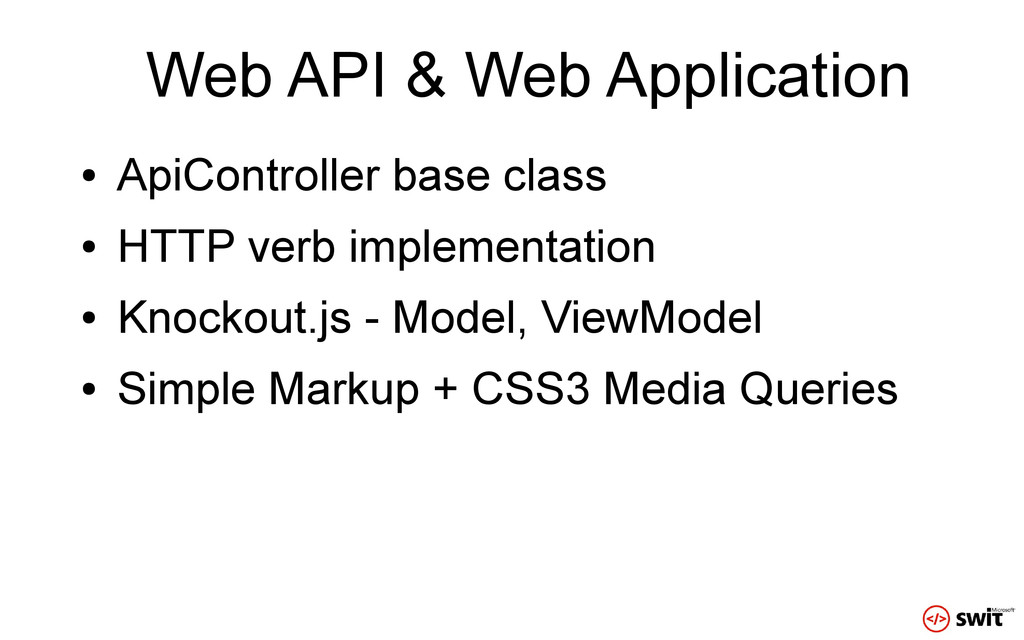 Web API & Web Application ● ApiController base ...