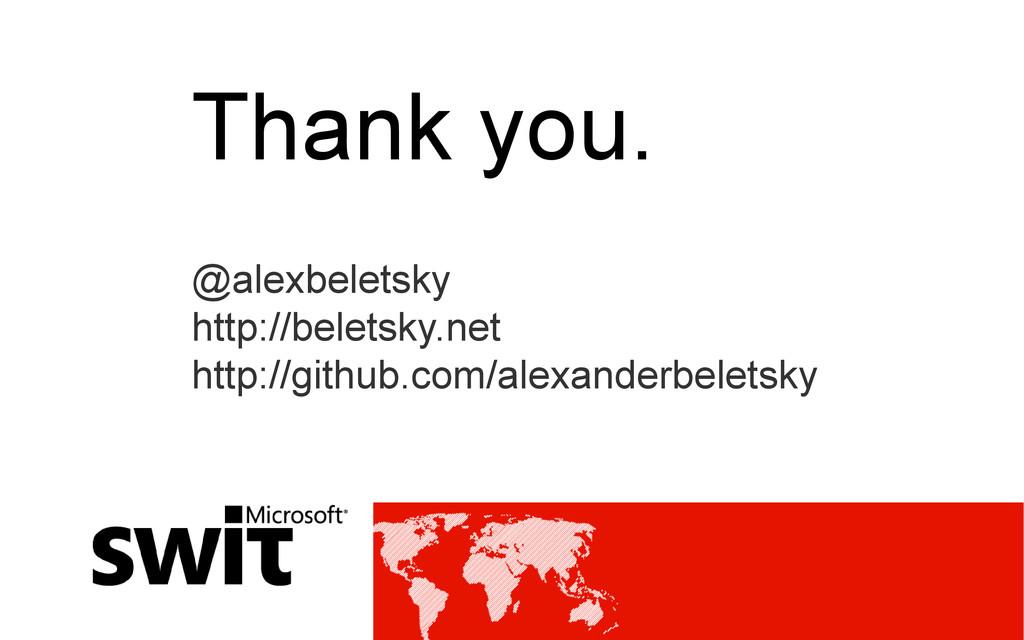 Thank you. @alexbeletsky http://beletsky.net ht...