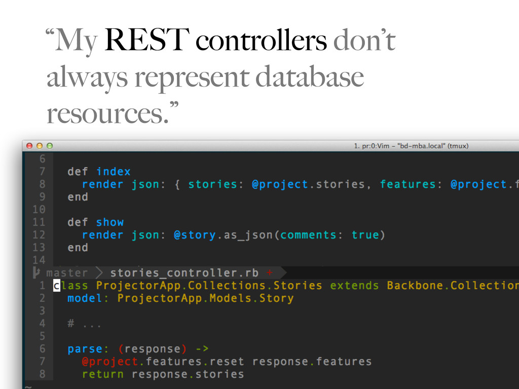 """""""My REST controllers don't always represent dat..."""