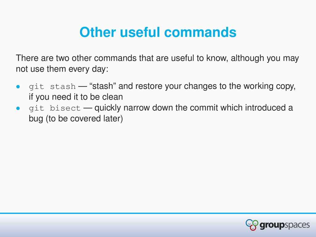 Other useful commands There are two other comma...