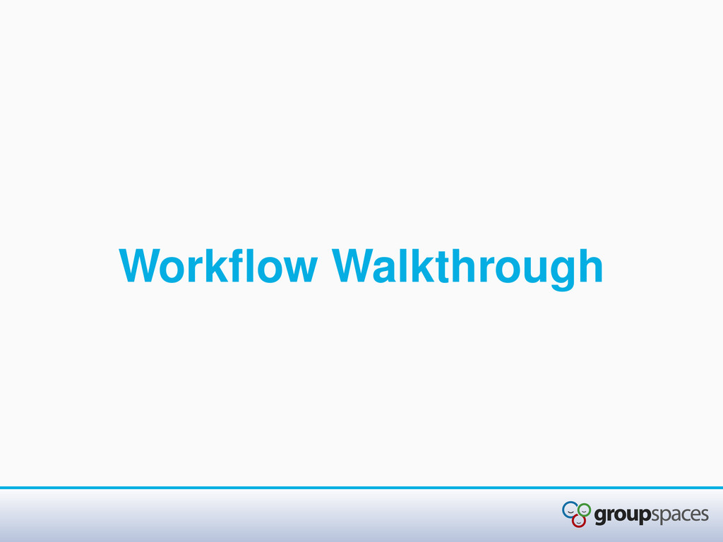 Workflow Walkthrough