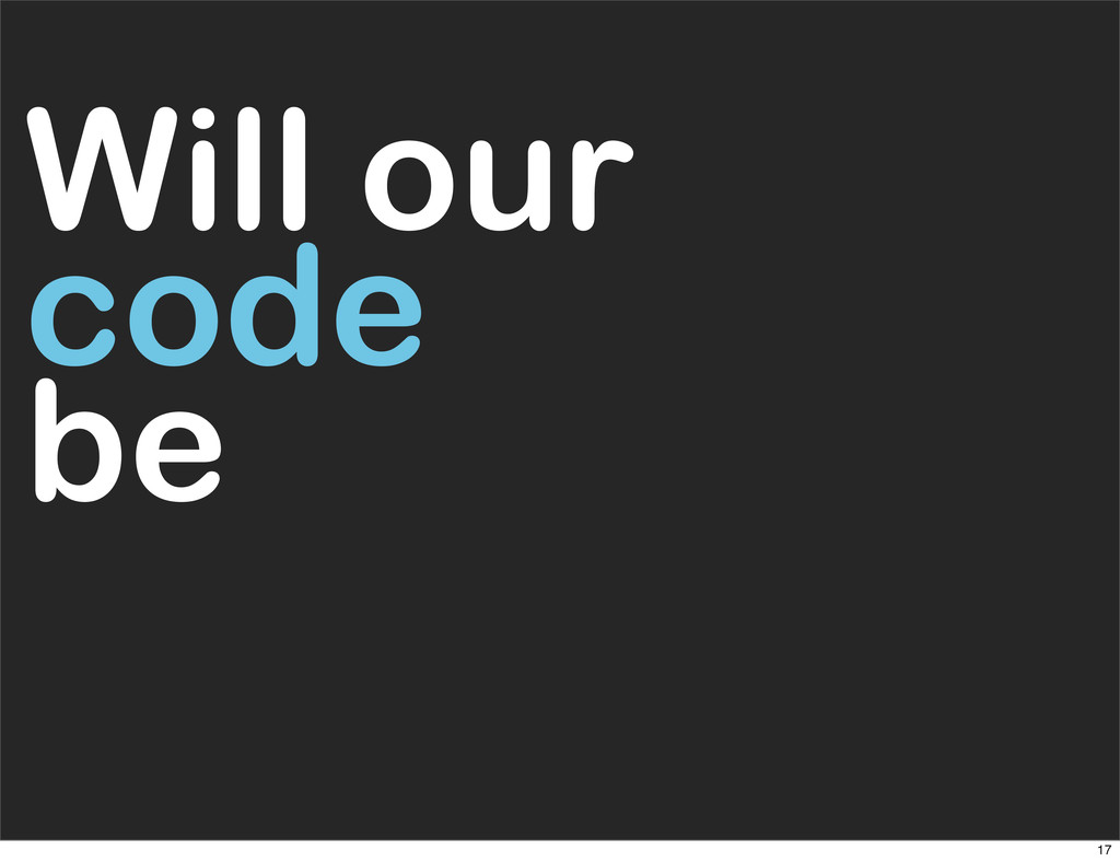 Will our code be 17