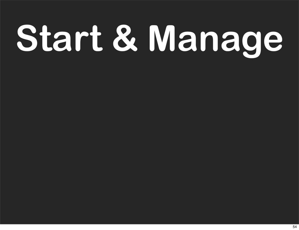 Start & Manage 54
