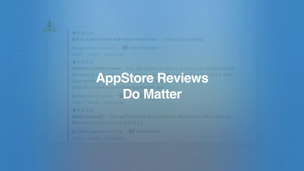 ⚠ AppStore Reviews Do Matter