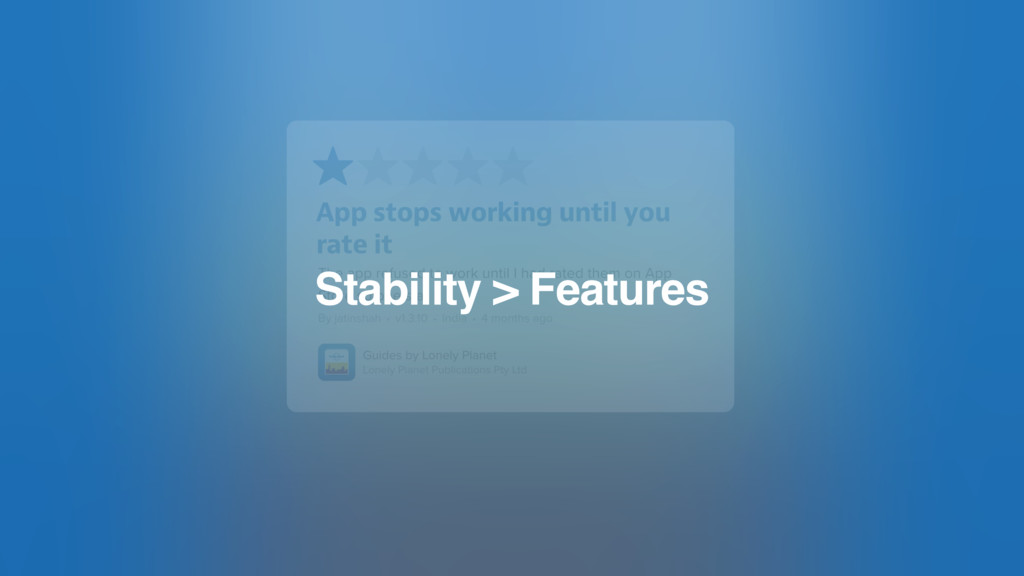 Stability > Features
