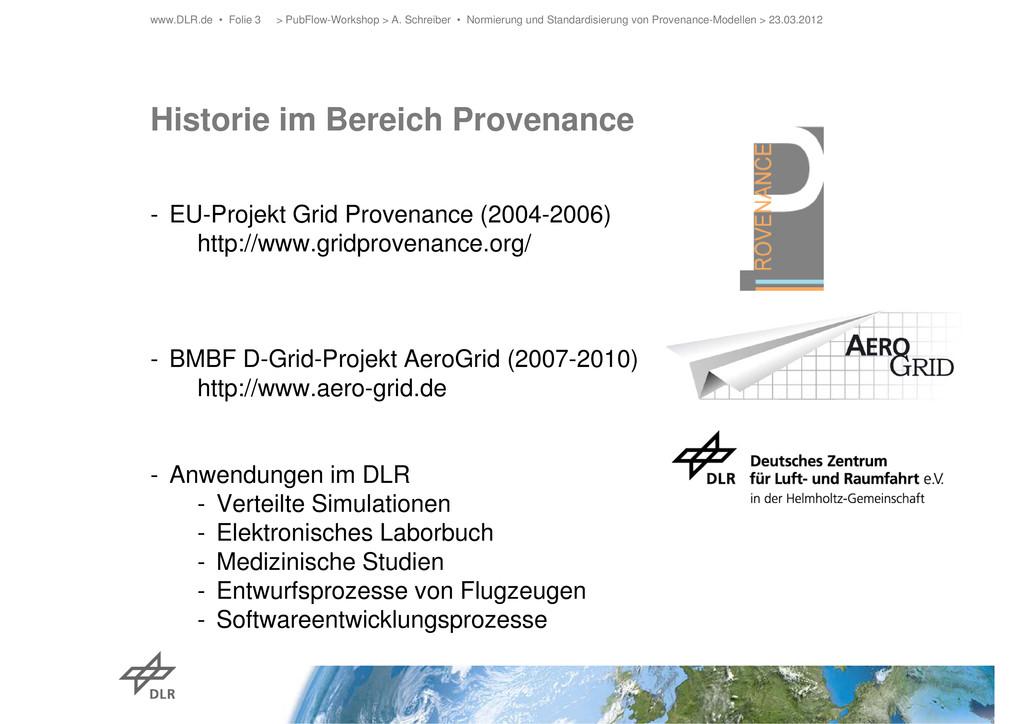 Historie im Bereich Provenance - EU-Projekt Gri...