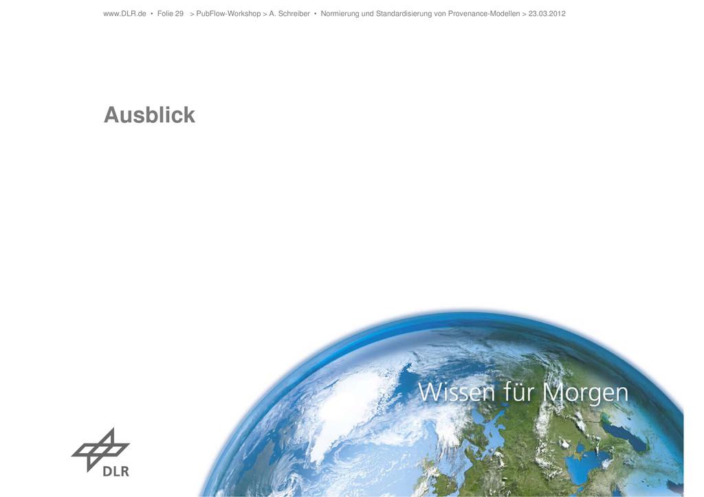 Ausblick > PubFlow-Workshop > A. Schreiber • No...