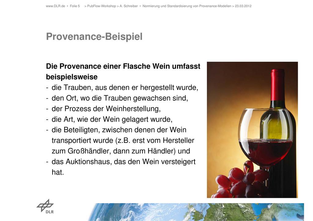 Provenance-Beispiel Die Provenance einer Flasch...