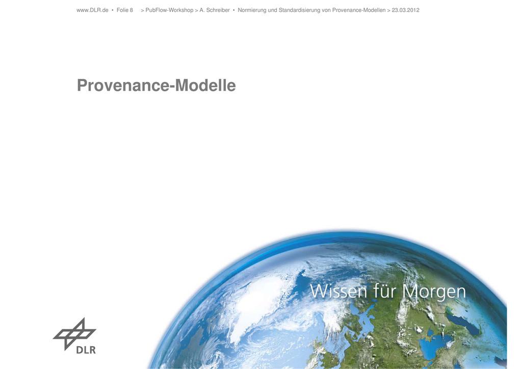 Provenance-Modelle > PubFlow-Workshop > A. Schr...