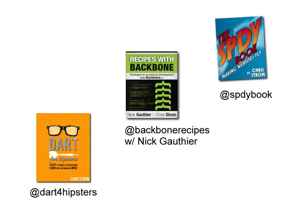 @backbonerecipes w/ Nick Gauthier @spdybook @da...