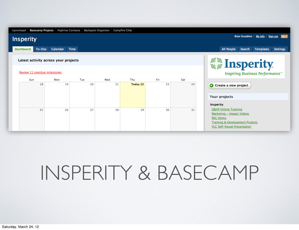 INSPERITY & BASECAMP Saturday, March 24, 12