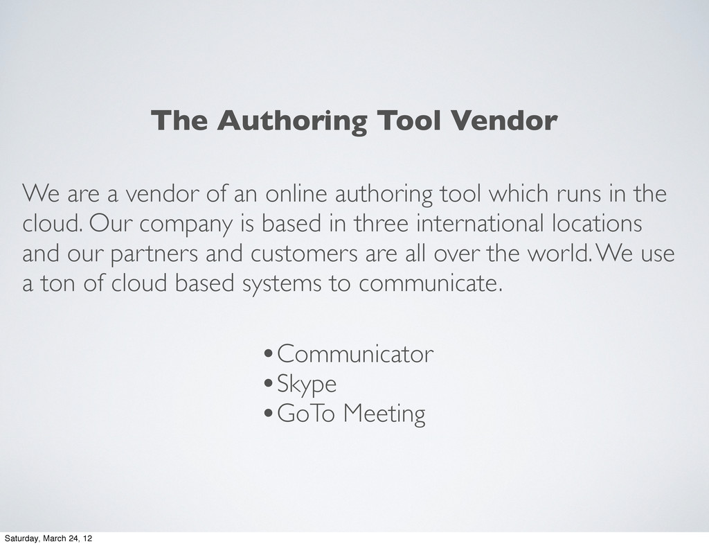 We are a vendor of an online authoring tool whi...