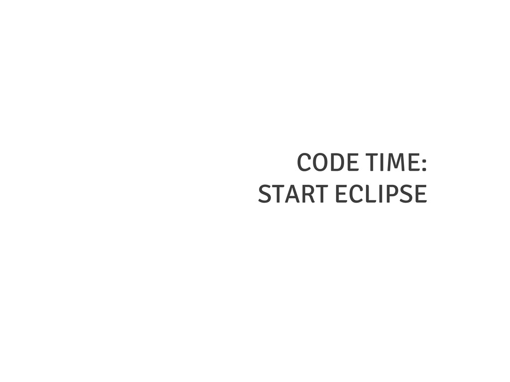 CODE TIME: START ECLIPSE