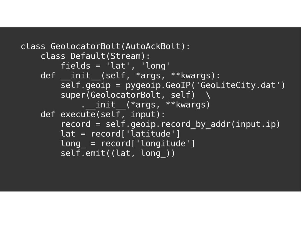 I'VE GOT YOU COVERED class GeolocatorBolt(AutoA...