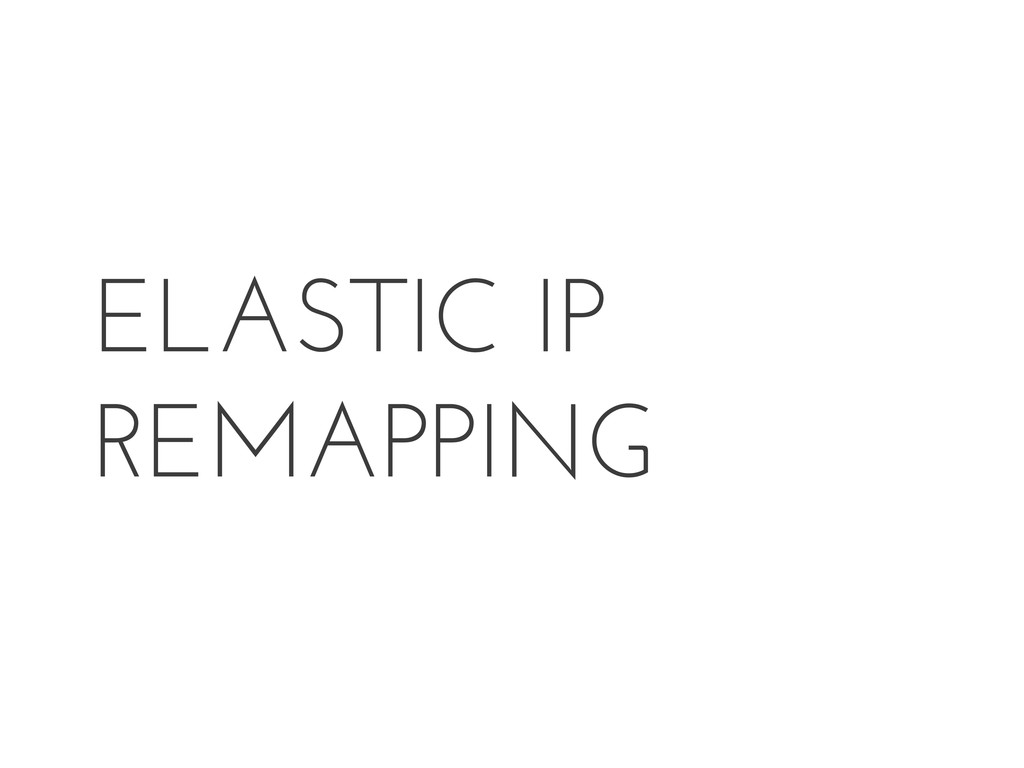 ELASTIC IP REMAPPING
