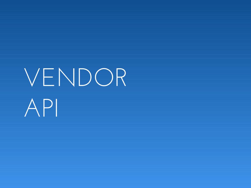 VENDOR API