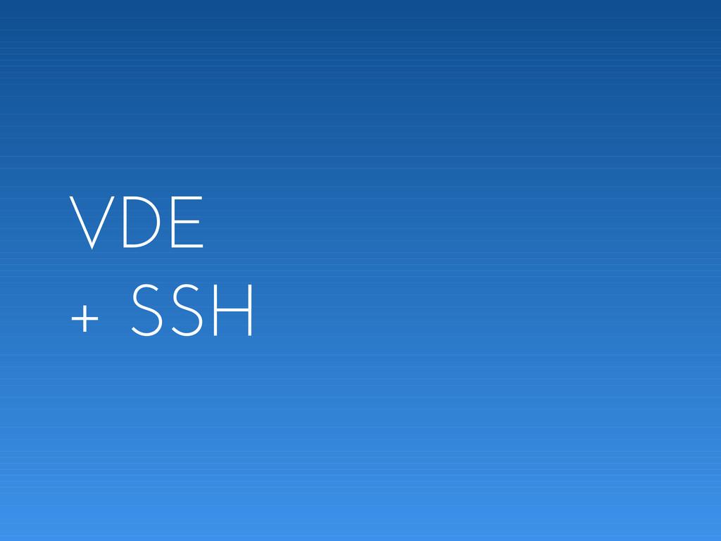 VDE + SSH