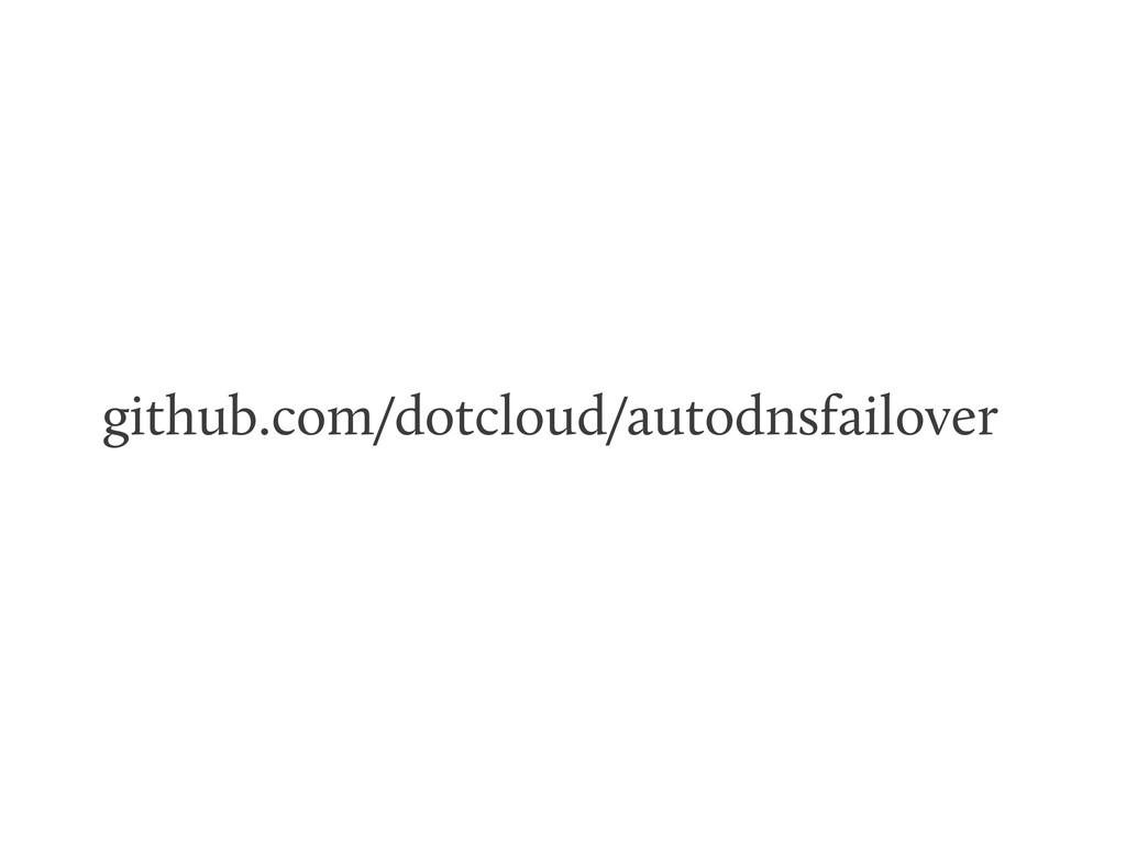github.com/dotcloud/autodnsfailover